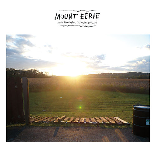 Play & Download Live in Bloomington (September 30th, 2011) by Mount Eerie   Napster