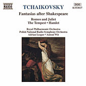 Play & Download Romeo and Juliet / Tempest / Hamlet by Pyotr Ilyich Tchaikovsky | Napster