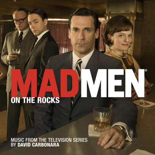 Mad Men: On the Rocks (Music from the Television Series) by Various Artists