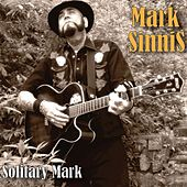 Play & Download Solitary Mark by Mark Sinnis | Napster
