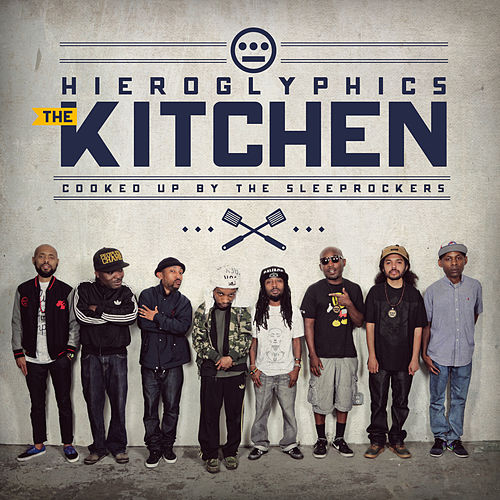 Play & Download The Kitchen by Hieroglyphics | Napster