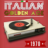 Play & Download Italian Golden Age 1970 by Various Artists | Napster