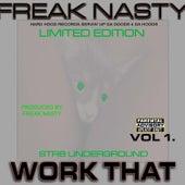 Work That by Freak Nasty
