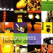 Play & Download Living the dream by The Cannanes | Napster