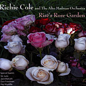 Play & Download Risë's Rose Garden by Richie Cole | Napster