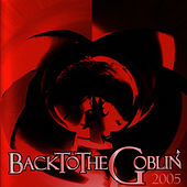 Play & Download Back To the Goblin by Goblin | Napster