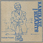 Foxhole Prayers by The Kamikaze Hearts