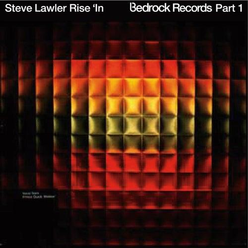 Rise In by Steve Lawler