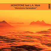 Monotone Generation by Monotone