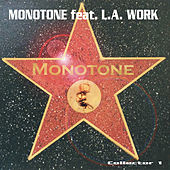 Monotone Remixes by Monotone