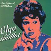 Play & Download Su Majetad : El Bolero by Olga Guillot | Napster