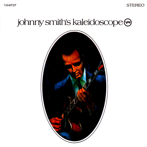Play & Download Kaleidoscope by Johnny Smith | Napster