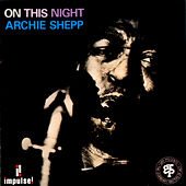 Play & Download On This Night by Archie Shepp | Napster
