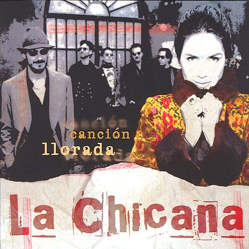 Play & Download Canci�n Llorada by La Chicana | Napster