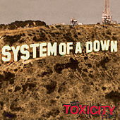 Play & Download Toxicity by System of a Down | Napster