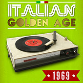 Play & Download Italian Golden Age 1969 by Various Artists | Napster