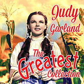 Play & Download The Greatest Collection by Judy Garland | Napster