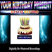 Your Birthday Present - Disco Bistro by Various Artists