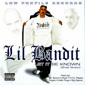 Let It Be Known by Lil Bandit