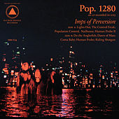 Imps of Perversion by Pop. 1280