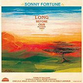 Play & Download Long Before Our Mothers Cried by Sonny Fortune | Napster