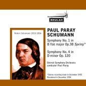 Play & Download Schumann: Symphony No. 1 -  Symphony No. 4 by Detroit Symphony Orchestra | Napster