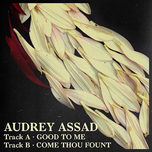 Play & Download Good to Me by Audrey Assad | Napster