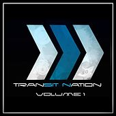 Play & Download Transit Nation, Vol. 1 by Various Artists | Napster
