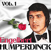 Engelbert Humperdinck. Vol. 1 by Engelbert Humperdinck