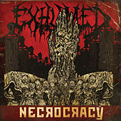 Necrocracy (Deluxe Version) by Exhumed