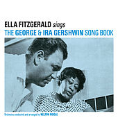 Play & Download Sings the George & IRA Gershwin Song Book (with Nelson Riddle) [Bonus Track Version] by Ella Fitzgerald | Napster