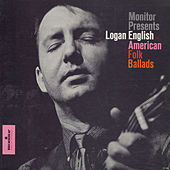 American Folk Ballads by Logan English