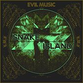 Play & Download Evil Music by Snake Island | Napster