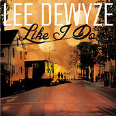 Play & Download Like I Do by Lee DeWyze | Napster
