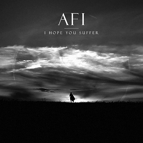 Play & Download I Hope You Suffer by AFI | Napster