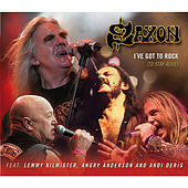I've Got To Rock (To Stay Alive) von Saxon
