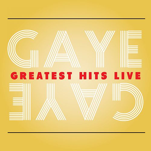 Gaye Greatest Hits Live by Marvin Gaye