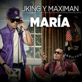 Play & Download María by J King y Maximan | Napster
