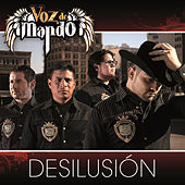 Desilusión by Voz De Mando