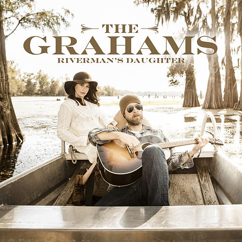 Play & Download Riverman's Daughter by The Grahams | Napster