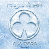 Sub Zero by Royal Flush