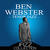 Tenor Jazz von Ben Webster