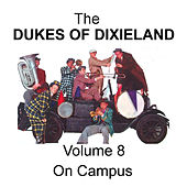 Play & Download On Campus - Volume 8 by Dukes Of Dixieland | Napster
