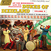 Play & Download Up The Mississippi by Dukes Of Dixieland | Napster