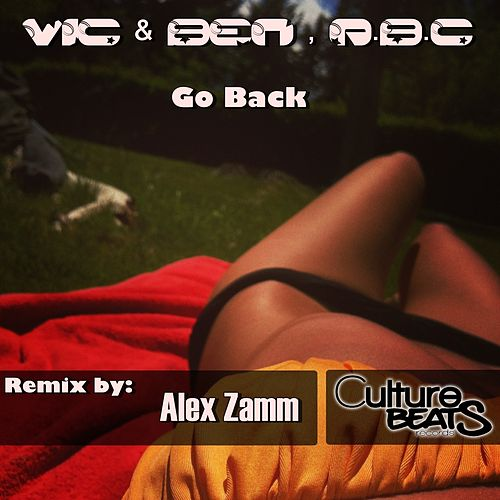 Play & Download Go Back by V.I.C. | Napster