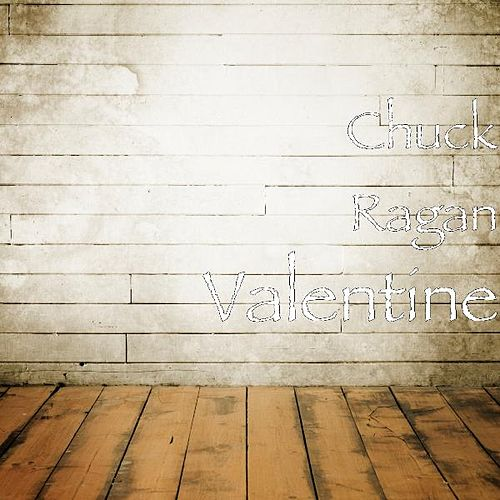 Play & Download Valentine by Chuck Ragan | Napster