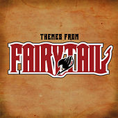 Themes from Fairytail by Anime Kei