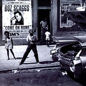 Come On Home by Boz Scaggs