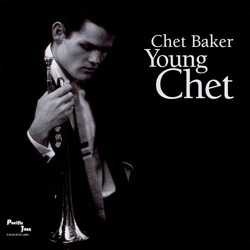 Play & Download Young Chet by Chet Baker | Napster