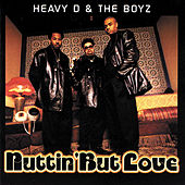 Play & Download Nuttin' But Love by Heavy D & the Boyz | Napster